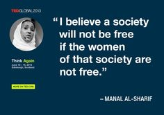 Manal Al-Sharif. TED Quote.