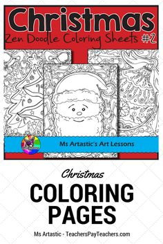 """detailed, zen doodle christmas coloring pages will keep your students busy during the days leading up to Christmas. All coloring pages are hand drawn by Ms Artastic. These are great for time savers, to use as an """"early finisher"""" activity, or CHRISTMA Christmas Activities, Winter Activities, Seasons Activities, Christmas Coloring Sheets, Early Finishers Activities, Christmas Art Projects, Educational Activities, Classroom Activities, Zen Doodle"""