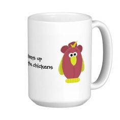 Funny Cartoon Chicken with Saying Coffee Mug #funny #chickens