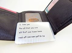 """Sterling silver wallet insert card. """"I love you for all that you are all that you have been and all you are yet to be."""""""