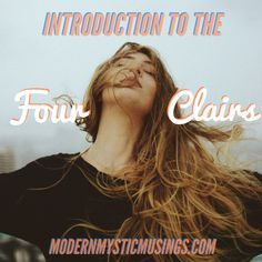 Want to learn about the four clairs and how to use them? Look no further.