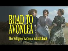 The Village of Avonlea: A Look Back - YouTube