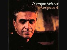 Caetano Veloso - Come As You Are (Disco A Foreign Sound 2004)