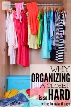 Why is organizing a closet so hard? See the five excuses we use to keep our stuff, plus six tips to have a functional and organized closet of your dreams.