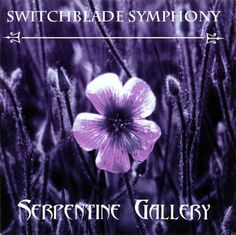 Serpentine Gallery – Switchblade Symphony – Discover music at Last.fm