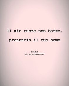 diario_di_un_mentecatto Tumblr Quotes, Love Quotes, Funny Quotes, What Is Love, Love You, My Love, Italian Quotes, Love Phrases, Sad Stories