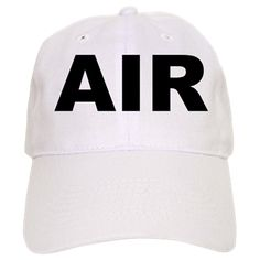 White baseball cap with the word Air. Air, a vital element and energy force most life on Earth need to survive. Available in white or khaki for only $19.99. Go to the link to purchase the product and to see other options – http://www.cafepress.com/stsmoke