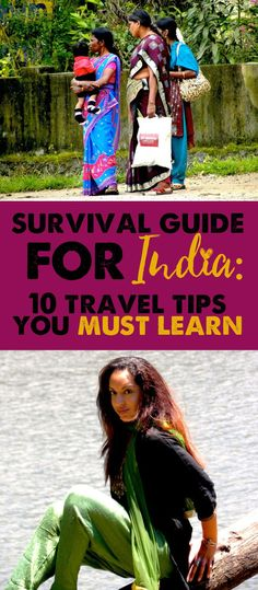 India Survival Guide: 10 Tips and Lessons Learned the Hard Way