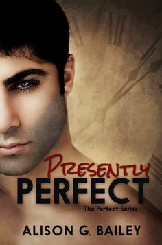 A Lass's Book Obsession: COVER REVEAL & GIVEAWAY : PRESENTLY PERFECT by Alison G. Bailey