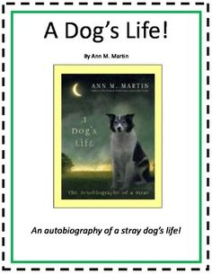 Skills: This novel study is for the book A Dog's Life Ann M. Martin.  This book is a Guided Reading Level Q and Lexile of 870.  This novel study is...