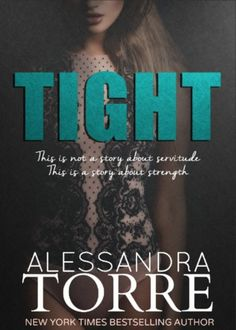 ★ Chiara is a Book Cover Whore ★: ✎ Recensione: Tight by Alessandra Torre