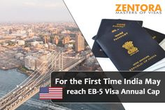 For the First Time India May reach EB-5 Visa Annual Cap