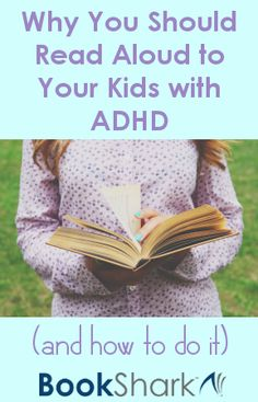 Why You Should Read Aloud to Your Kids with ADHD (And How to Do It!)