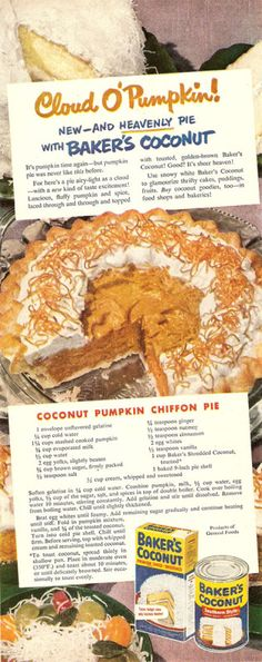 Coconut Pumpkin Chiffon Pie---recipe from vintage Baker's Coconut advertisement