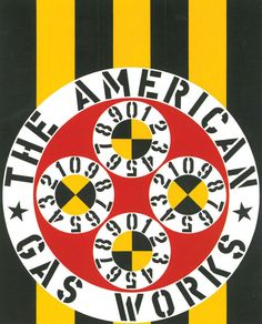 Robert Indiana (b. 1928), Pop Art. The American Gas Works, 1962. Oil on canvas, 60 x 48 inches (152.4 x 121.9 cm). Museum Ludwig in Cologne. © 2013 Foundation Art Morgan, Artists Rights Society (ARS), New York