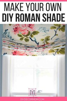 diy roman shade tutorial of relaxed roman shade with flowery fabric on window in bathroom Diy Home Decor Easy, Easy Diy Crafts, Handmade Home Decor, Cheap Roman Shades, Faux Roman Shades, Patterned Roman Shades, Roman Shade Tutorial, Relaxed Roman Shade, Diy Curtains