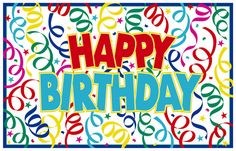 Shout your birthday news from the mountain top with this Gigantic Happy Birthday Banner! The vinyl happy birthday sign is multi-colored with cheerful confetti images and the festive text 'Happy Birthday'. Happy Birthday Banner Printable, Birthday Banner Template, Happy Birthday Signs, Happy Birthday Sister, Happy Birthday Messages, Happy Birthday Images, Happy Birthday Greetings, Birthday Wishes, Birthday Msgs