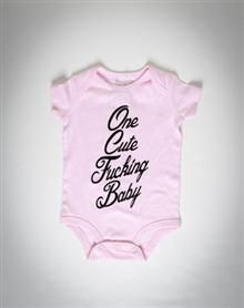 """""""One Cute Fucking Baby"""" Infant Snapsuit"""