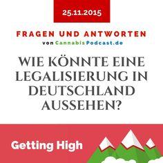 Wie könnte eine Legalisierung in Deutschland aussehen? Wir haben uns darüber mal Gedanken gemacht beim Fragen und Antworten Podcast.   Unsere Frage an euch: Wann wird Cannabis in Deutschland komplett legalisiert? Wir haben in der Folge auf 2020 / 2021 geschätzt, was ist eure Meinung? Colorado, Cannabis, Signs, Industrial, Youtube, Ganja, You Never Know, Fertility, Hemp