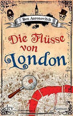 Die Flüsse von London: Roman von Ben Aaronovitch http://www.amazon.de/dp/3423213418/ref=cm_sw_r_pi_dp_GaI0vb1JSDJJA