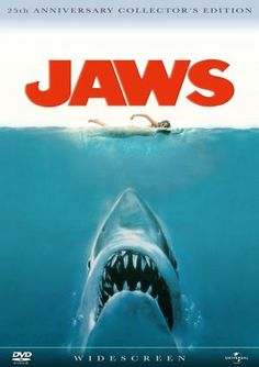 Jaws (1975)  Intense fear. This has to be one of the best movie posters ever!