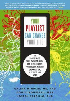 10 proven ways your favorite music can revolutionize your health, memory, organization, alertness and more