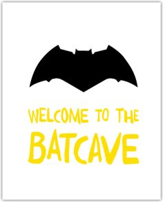 Welcome To The Batcave Free Printable
