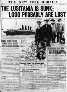 May 8, 1915: The New York Herald reports the sinking of the Lusitania.