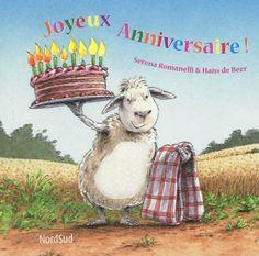 Joyeux anniversaire! - HANS DE BEER - SERENA ROMANELLI