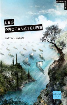 Les Profanateurs  Auteur : CAROFF Martial Illustrateur : POLICE Aurélien