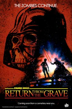 Hollywood Is Dead: 16 Zombiefied Posters From Star Wars & More