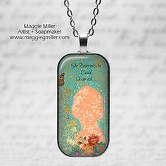 Domino Jewelry Pendant She Could She Did from original painting.