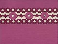 Like the pattern made using the eyelet die