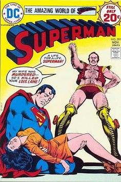 Superman Cover by Nick Cardy DC, November 1974 Superman Comic, Superman Action Comics, Dc Comics, Dc Comic Books, Comic Book Covers, Supergirl Tv, Silver Age Comics, Lex Luthor, Sean Connery