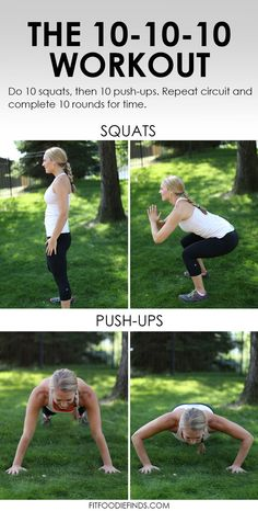 The 10-10-10 Workout: 10 push-ups, 10 squats, 10 times, for time! #fitness #workout #FitFluential