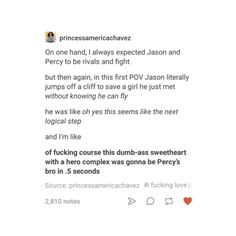 Jason is great and I don't understand the hate <<< he is practically useless but I love him anyway