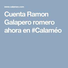 Cuenta Ramon Galapero romero ahora en #Calaméo