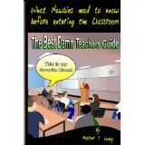 The Best Damn Teachers Guide - Black & White Edition: What Newbies Need To Know Before Entering The Classroom (Paperback)By Heather J. Lovely