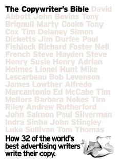 The Copywriter's Bible (Mastercraft Series) by Alistair Crompton,http://www.amazon.com/dp/2880465931/ref=cm_sw_r_pi_dp_-aCLsb0MJNQF0QSC