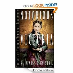 Notorious Victoria: The Life of Victoria Woodhull, Uncensored -- I enjoy biographies, and this woman was a worthy subject.  How the spiritualist daughter of a con artist, married at 15 to an alcoholic and giving birth to a mentally-challenged child at 16, could become the first woman to run for President, makes a great story.
