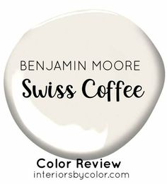 Benjamin Moore Swiss Coffee - Interiors By Color Best Neutral Paint Colors, Trending Paint Colors, Swiss Coffee, Modern Country Style, Paint Color Schemes, Paint Swatches, Coffee Colour, Benjamin Moore, Kitchen Styling