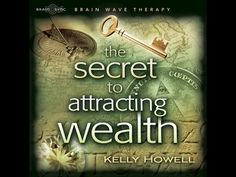 The Secret Universal Mind Meditation by Kelly Howell - YouTube