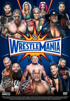 WWE WrestleMania 33 Poster by Chirantha on DeviantArt Wrestling Posters, Wrestling Videos, Wrestling Wwe, The New Day Wwe, Wwf Poster, Wwe Events, Wwe Ppv, Wrestlemania 32, Wrestling Superstars