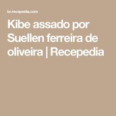 Kibe assado por Suellen  ferreira de oliveira | Recepedia