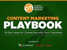 Content Marketing Playbook 2013 - 24 Epic Ideas for Connecting With Your Customers by Content Marketing Institute via slideshare Marketing Innovation, Marketing Technology, Marketing Automation, Marketing Communications, Content Marketing Strategy, Event Marketing, Influencer Marketing, Social Media Marketing, Digital Marketing