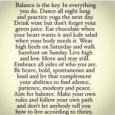 Everything is about balance!