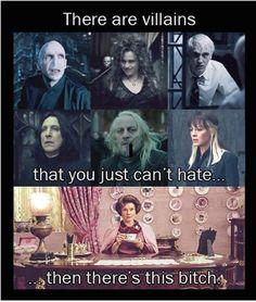 Dolores Umbridge: the TRUE villain.