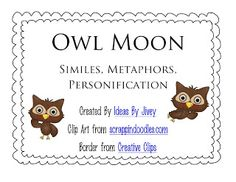 This activity pulls sentences from the book, Owl Moon, for students to identify as a simile, metaphor, or personification. Freebie offered under S. 6th Grade Reading, 4th Grade Writing, Middle School Reading, Fourth Grade, Second Grade, Reading Strategies, Reading Skills, Teaching Reading, Guided Reading