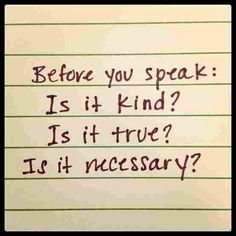 Think before I speak. Think before I speak. Think before I speak. Think before I speak. Great Quotes, Quotes To Live By, Me Quotes, Inspirational Quotes, Remember Quotes, Yoga Quotes, Super Quotes, Qoutes, Funny Quotes
