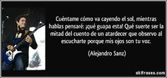 Image result for alejandro sanz imagenes con frases